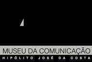 Museu da Comunicação Hipólito Josée da Costa